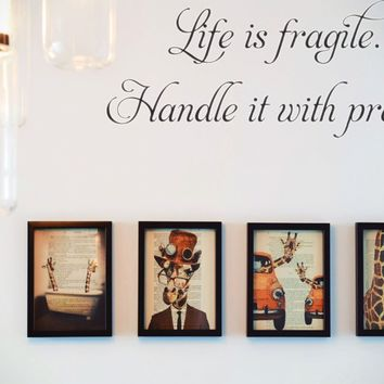 Life is fragile. Handle it with prayer Style 01 Vinyl Decal Sticker Removable