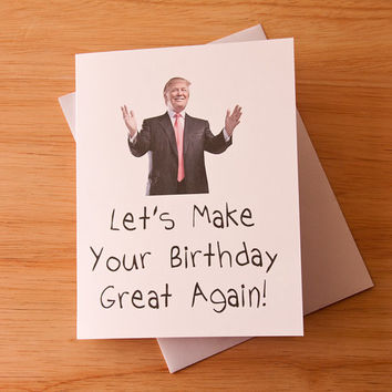 Happy Birthday Card Donald Trump Great Again For Her BFF