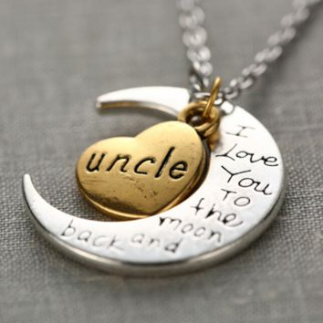 """Uncle Moon Necklace """" I Love You To The Moon And Back """""""