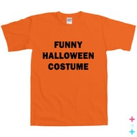 Funny Halloween Costume T-shirt Tshirt Tee Shirt Funny Party College Joke Humoor