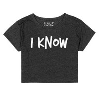 I KNOW | White-Female Heather Onyx T-Shirt