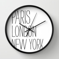 Paris, London, New York Wall Clock by Sara Eshak