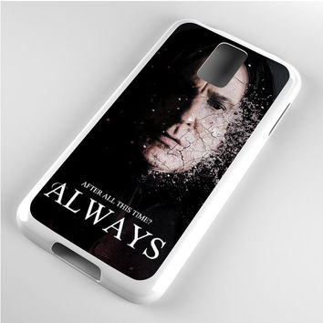 Severus snape always after all this time Samsung Galaxy S5 Case
