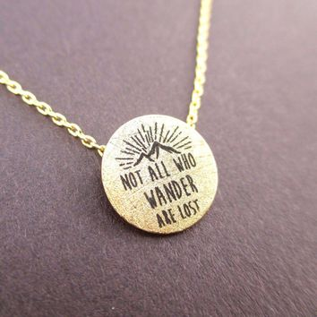 Not All Who Wander Are Lost Quote Pendant Necklace in Gold