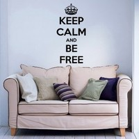 Keep Calm and Be Free Wall Vinyl Decals Sticker Home Interior Decor for Any Room Housewares Mural Design Graphic Bedroom Wall Decal (5810)