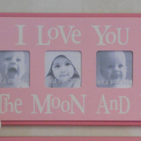 Pink Baby Girl Nursery - I Love you to the Moon and Back - Pink Nursery Wall Art Sign 4x4 Picture Frame