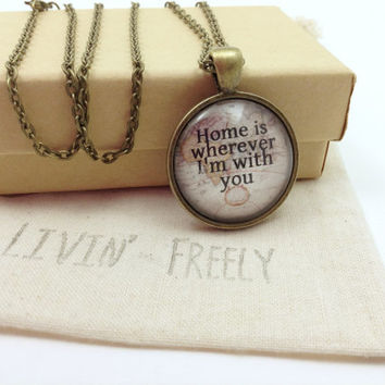 Home Is Wherever I'm With You Lyric Necklace, Edward Sharpe and The Magnetic Zeros, Map Necklace, Home Lyrics