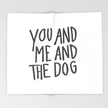You, Me And Dog Throw Blanket by chotnelle
