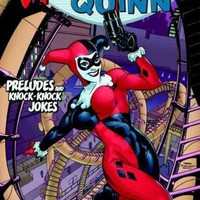 Harley Quinn: Preludes and Knock Knock Jokes (Harley Quinn)