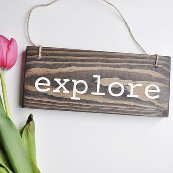 Explore Sign, Adventure Decor, Boy Nursery Decor,