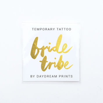 Bride Tribe Gold Tattoo