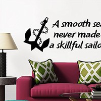 Wall Decals Quotes Vinyl Sticker Decal Quote A smooth sea never made a skillful sailor Anchor Home Decor Bedroom Art Design Interior NS684