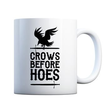 Crows Before Hoes Funny 11 oz Coffee Mug Ceramic Coffee and Tea Cup