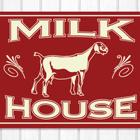 Dairy Goat Milk House Wood Screened Sign