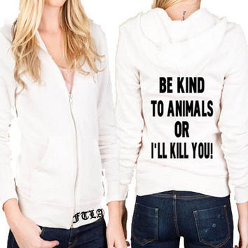 Unisex Eco-Fleece Full-Zip Hoodie – Be Kind To Animals OR I'll Kill You! XS-3XL