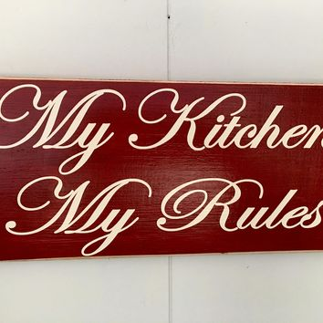 12x6 My Kitchen My Rules Wood Sign