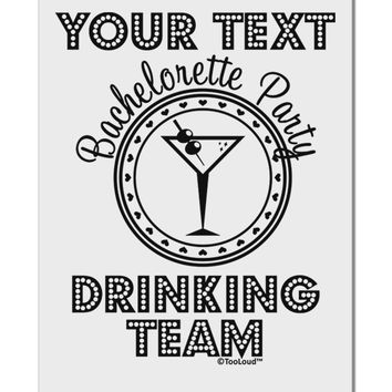 """Personalized -Name- Bachelorette Party Drinking Team Aluminum 8 x 12"""" Sign"""