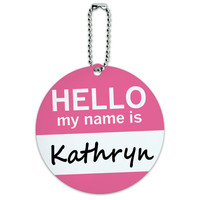 Kathryn Hello My Name Is Round ID Card Luggage Tag