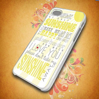 You Are My Sunshine Quote for iphone 5,iphone 4, samsung galaxy s2 I9100,s3 I9300,s4 I9500