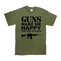 Gun Gifts For Men Gun Shirt Gun Lover Gifts For Him Gun T Shirt Gun Enthusiast 2nd Amendment Guns Make Me Happy Mens Ladies Tee - SA1090