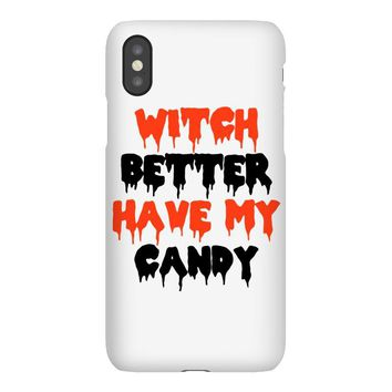 witch better have my candy iPhoneX