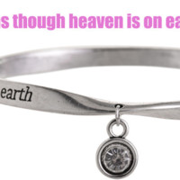 Fashion personality distorted bracelet(Live as though heaven is on earth), a perfect gift
