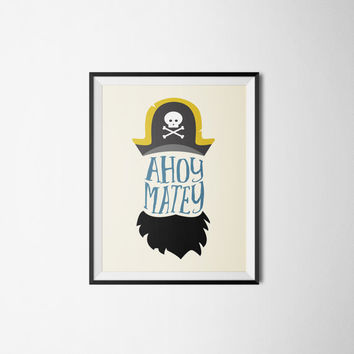 Pirate Nursery Print Nautical Nursery Print Ahoy Matey llustration INSTANT DOWNLOAD 8X10
