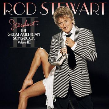 Rod Stewart - Stardust...The Great American Songbook III