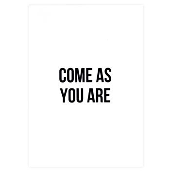 Come As You Are Greeting Card