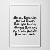 Always Remember you are braver than you believe, stronger than you seem, smarter than you think, Printable Wall Art Winnie the Pooh Quote
