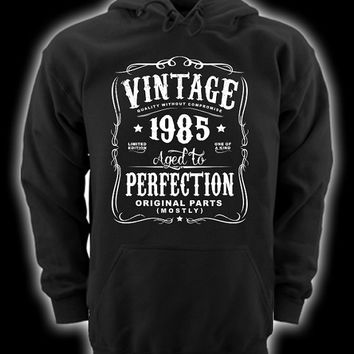 30th Birthday Gift For Men and Women - Vintage 1985 Aged To Perfection Mostly Original Parts Hoodie Hooded Sweatshirt Gift idea  N-1985