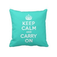 Turquoise Keep Calm American MoJo Pillow from Zazzle.com