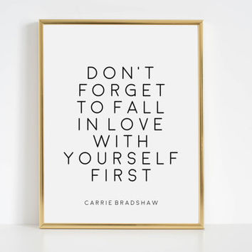 Fashion,PRINTABLE Art,Carrie Bradshaw Quote,Sex And The City,Quote Prints Inspirational Quote,Wall Art,Girly Print Printable Quote Fashion