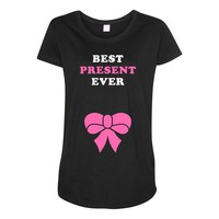 Best Present Ever Maternity Scoop Neck T-shirt