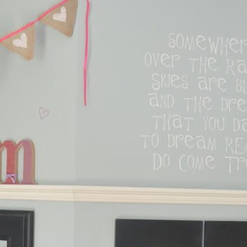 Over the rainbow dreams really do come true Wall Decal Quote