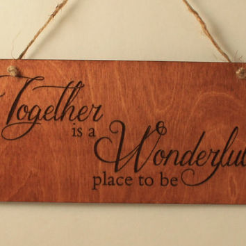 Together sign Laser engraved Wood sign Love message Wood saying Gift for her Valentine's day gift Love decoration Small sign Free shipping