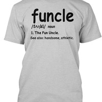 Funcle - The Fun Uncle Shirt