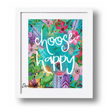 Choose happy print Large Printable quote Pink and Teal home decor Colorful Watercolor flower wall art Inspirational floral decor DOWNLOAD