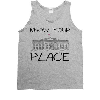 Know Your Place -- Unisex Tanktop