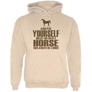 LMFCY8 Always Be Yourself Horse Sand Adult Hoodie