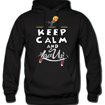 Keep Calm and Lace Up Hoodie