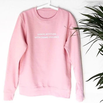 KANYE ATTITUDE WITH DRAKE FEELINGS Women's Casual Black Gray Pink & White Crewneck Sweatshirt
