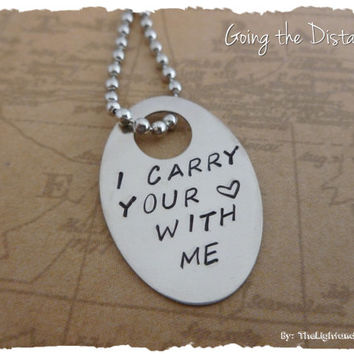 Long distance relationship - I carry your heart with me - Hand Stamped