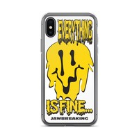 Everything Is Fine iPhone X Case