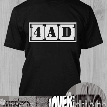 4AD TShirt Tee Shirts Black and White For Men and Women Unisex Size