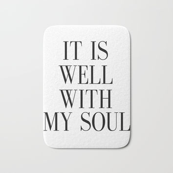 PRINTABLE ART, It Is Well With My Soul, Inspirational Quote,Bible Verse Wall Art Bath Mat by NathanMooreDesigns
