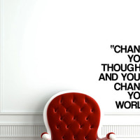 Change your thoughts and you'll change your world inspiring quote wall decal 21 x 18 inches