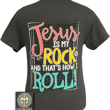 Girlie Girl Jesus is my Rock & That's How I Roll Christian Girlie Bright T Shirt