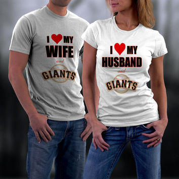 San Francsico Giants, SF Giants, Couple Shirts, Matching Couple Tshirts, I Love my Wife/Husband Shirts