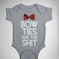 """Bow Ties Are the Shit"" Infant Snapsuit"